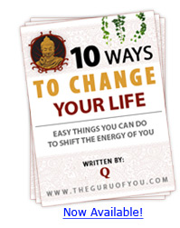 10 Ways To Change Your Life - The Guru Of You