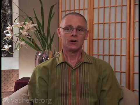 Adyashanti: Application Of The Teaching (2 of 6)