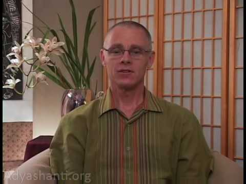 Adyashanti: Application Of The Teaching (4 of 6)